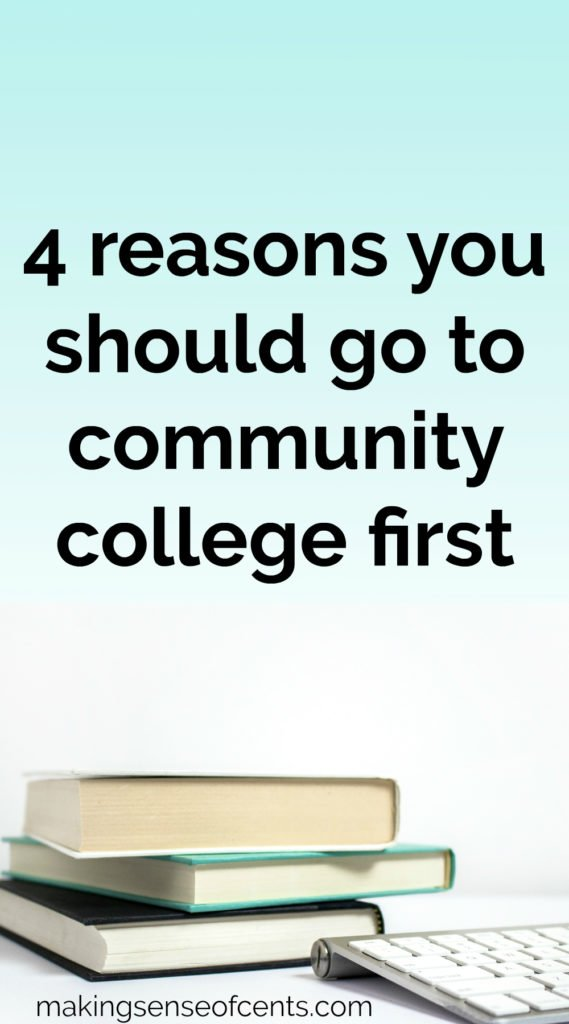 4 reasons you should go to community college first